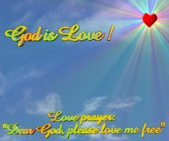 """""""Dear God Please Love me Free"""""""